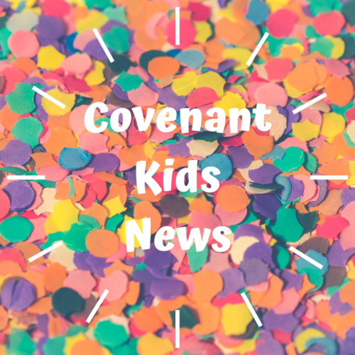 Covenant Kids classes are back!
