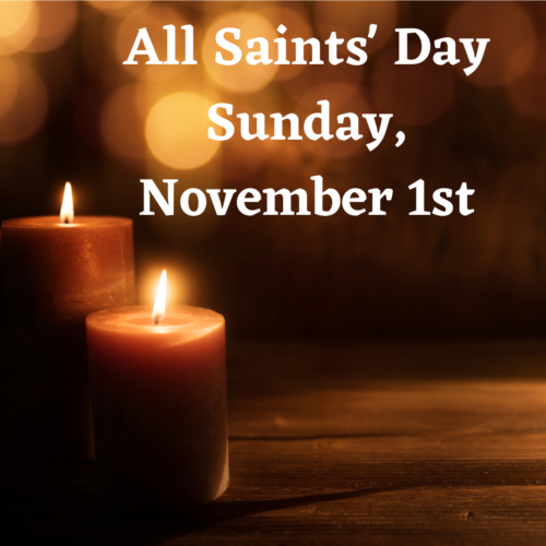 All Saints Day is Sunday, 11/1/20