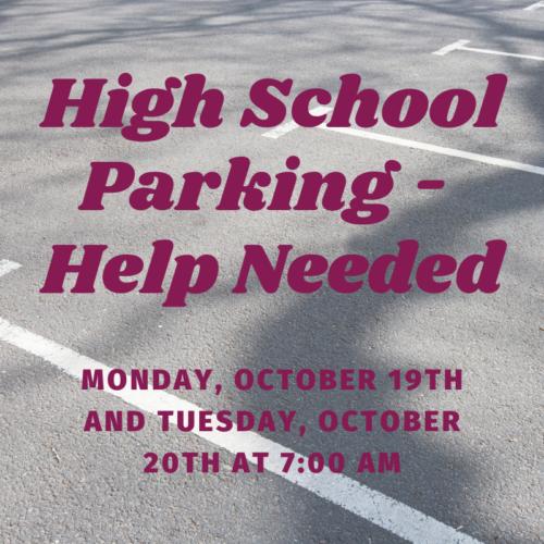 High School Parking Help Needed