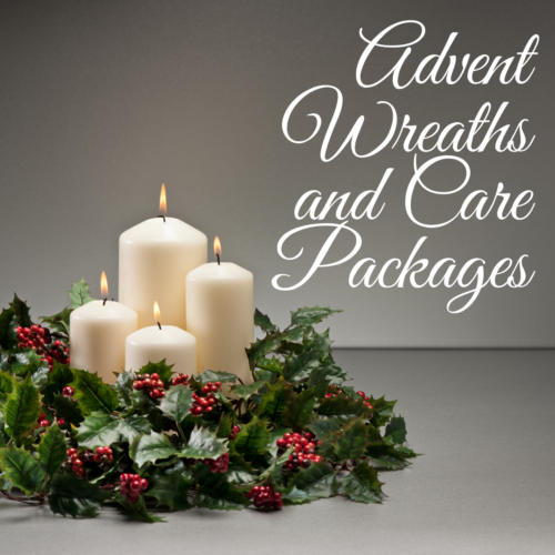 Advent Wreaths and Care Packages