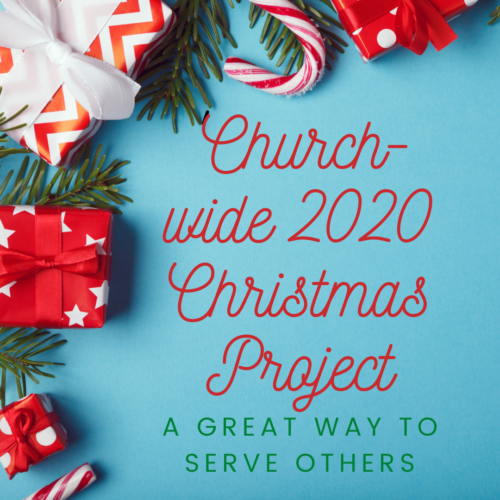 Church-wide 2020 Christmas Project – A Great Way to Serve Others
